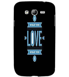 SAMSUNG GALAXY GRAND NEO PLUSNEO LOVE Back Cover by PRINTSWAG