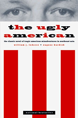 The Ugly American by William J. Lederer and Eugene Burdick