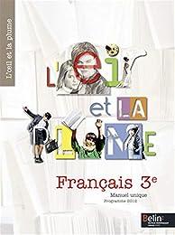 Francais 3e L'oeil et la plume : Programme 2012
