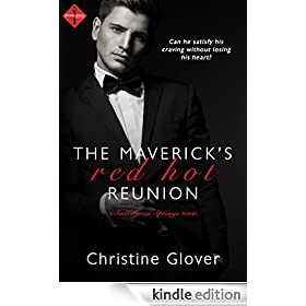 The Maverick's Red Hot Reunion (Entangled Indulgence)