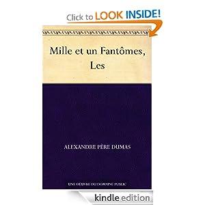 Mille et un Fantômes, Les (French Edition)