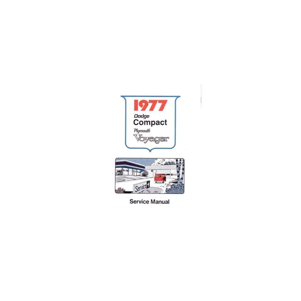 1977 Dodge Van Plymouth Voyager Shop Service Repair Manual Engine Drivetrain OEM