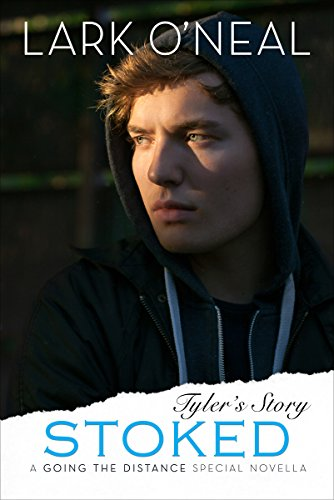 Stoked: Tyler's Story (Special Novella) (Going the Distance Book 2)