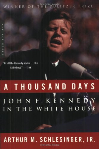 A Thousand Days: John F. Kennedy In The White House front-786806