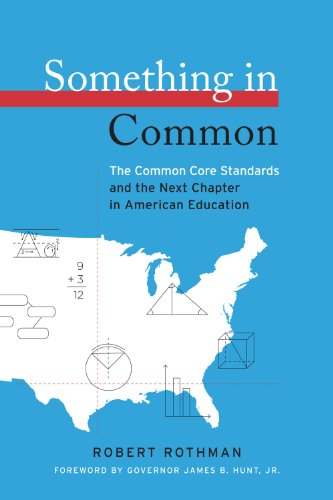 Something in Common: The Common Core Standards and the...