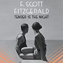 Tender Is the Night (       UNABRIDGED) by F. Scott Fitzgerald Narrated by Therese Plummer