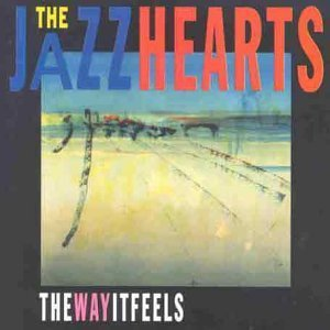 the-way-it-feels-by-the-jazzhearts