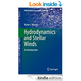 Hydrodynamics and Stellar Winds: An Introduction (Undergraduate Lecture Notes in Physics)