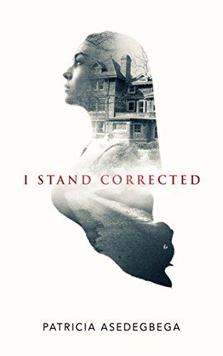 Book: I STAND CORRECTED (ROSARIO AND BALOU SERIES Book 1) by Patricia Asedegbega