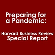 Preparing for a Pandemic: Harvard Business Review Special Report Periodical by Gardiner Morse Narrated by  uncredited