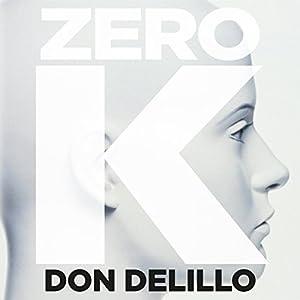 Zero K Audiobook