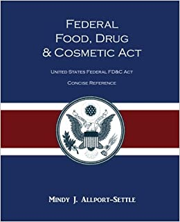 Federal Food, Drug, and Cosmetic Act: The United States