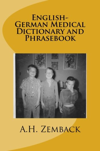English-German Medical Dictionary and Phrasebook