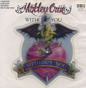 Without You (Shaped Picture Disc)