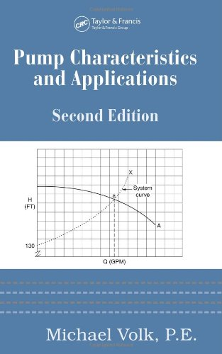 Pump Characteristics And Applications, Second Edition (Mechanical Engineering) front-621186