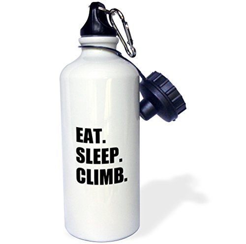 3dRose-wb1803901-Eat-Sleep-Climb-Passionate-Rock-Climber-Text-Climbing-Sport-Hobby-Sports-Water-Bottle-21-oz-White