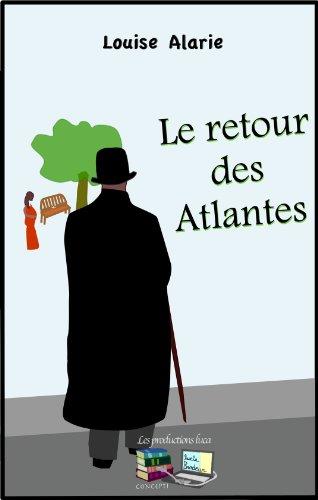 Le retour des Atlantes
