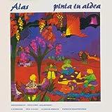Pinta Tu Aldea by Alas (1999-08-03)