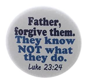 """NOT what they do 1.25"""" Magnet Bible Verse Luke 23:24: Kitchen & Dining"""