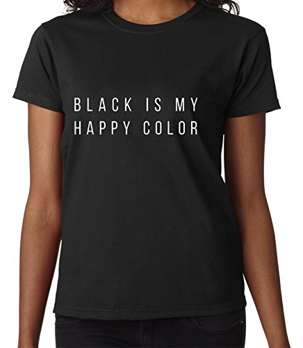 black-is-my-happy-color-funny-fashion-life-quote-design-damen-women-black-t-shirt