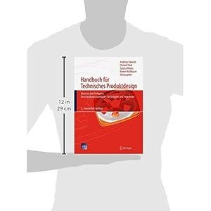 Handbuch für Technisches Produktdesign: Material und Fertigung, Entscheidungsgrundlagen f