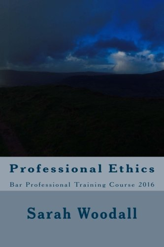 professional-ethics-bar-professional-training-course-volume-1-sugarloaf-revision-guides