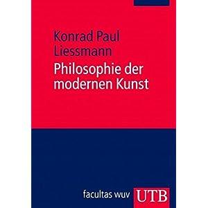 Philosophie der modernen Kunst: Eine Einführung