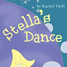 Stella's Dance (       UNABRIDGED) by Rachel Thill Narrated by Melissa Madole