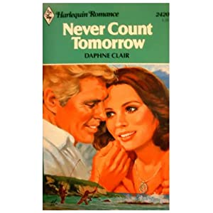 Never Count Tomorrow