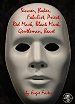 Sinner, Baker, Fabulist, Priest; Red Mask, Black Mask, Gentleman, Beast