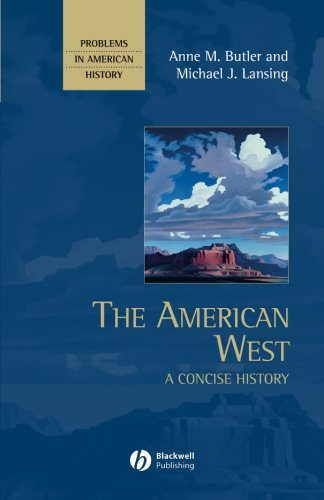 The American West: A Concise History (Problems in American History)