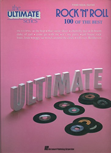 The Ultimate Series ROCK 'N' ROLL: 100 OF THE BEST (Piano/ Vocal/ Guitar) Songbook (Please Make Me Cry compare prices)