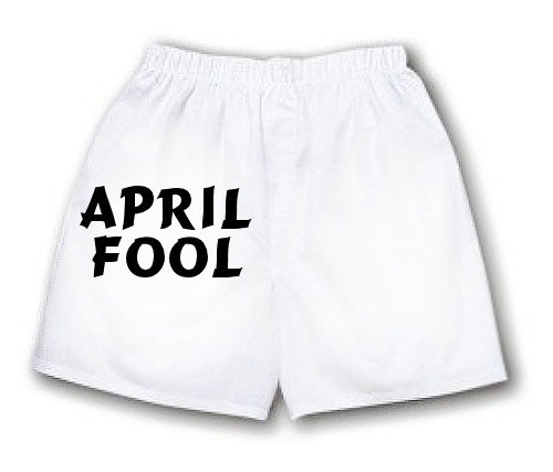 April Fool Boxer Shorts