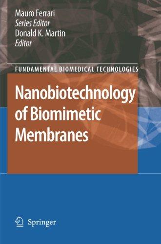 Nanobiotechnology Of Biomimetic Membranes (Fundamental Biomedical Technologies)