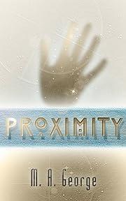 Proximity (The Proximity Series)