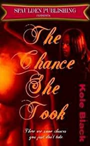 The Chance She Took: Book 1 ( Surprise Bonus inside)
