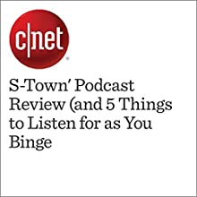 S-Town' Podcast Review (and 5 Things to Listen for as You Binge) Other by Eric Mack Narrated by Mia Gaskin