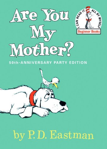 Are You My Mother? (Turtleback School & Library Binding Edition) (I Can Read It All by Myself Beginner Books (Pb))