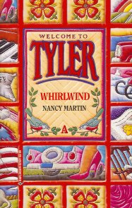 Whirlwind (Tyler, Book 1), NANCY MARTIN