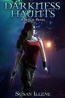 Darkness Haunts: Book 1 (Sensor Series) (English Edition)
