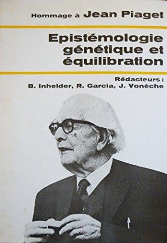 hommage-a-jean-piaget-epistemologie-genetique-et-equilibration-actualites-pedagogiques-et-psycholgiq