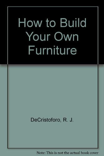 How to Build Your Own Furniture PDF