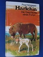 Harlekin. Die Geschichte eines Ponys. by…