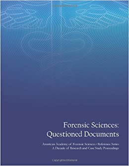 Forensic sciences questioned documents american academy for Questioned documents forensic science