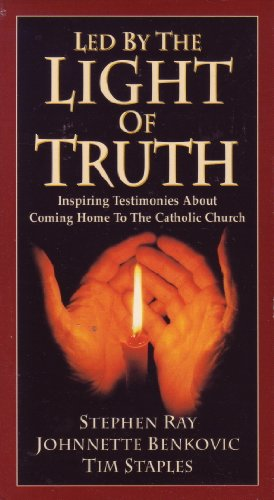 Led By The Light Of Truth: Inspiring Testimonies About Coming Home To The Catholic Church (Vhs: 70 Minutes) (Lifework/Ignatius Press Video, Vhs)