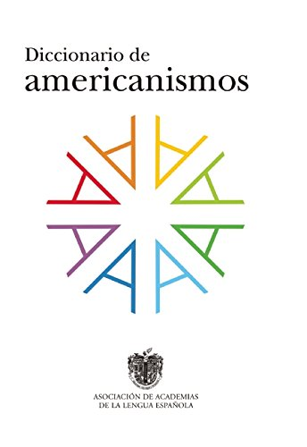 Diccionario De Americanismos (DICCIONARIOS RAE ESCOLAR)