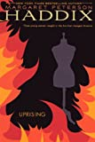 Uprising (Turtleback School & Library Binding Edition) (0606157689) by Haddix, Margaret Peterson