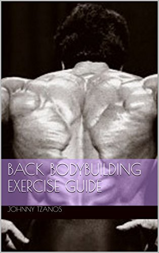 Back Bodybuilding Exercise GUIDE (English Edition)