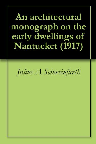 An Architectural Monograph On The Early Dwellings Of Nantucket (1917) front-103431