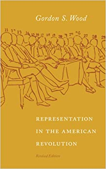 revolutionary characters gordon s wood thesis The radicalism of the american revolution summary & study guide  radicalism of the american revolution by gordon s wood  far more revolutionary than the.